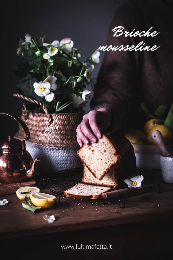 Come fare la brioche mousseline francese