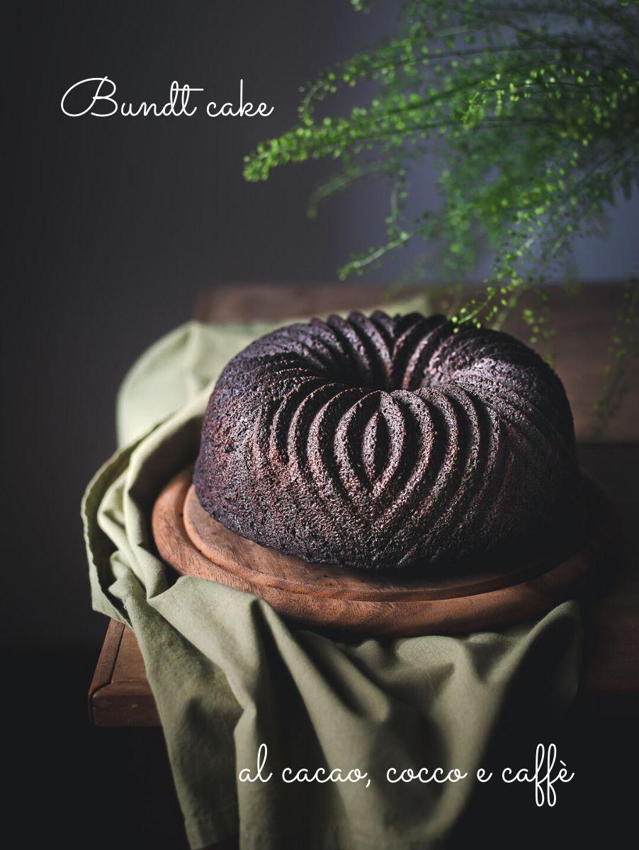 Ciambella al cacao e caffè - Bundt cake