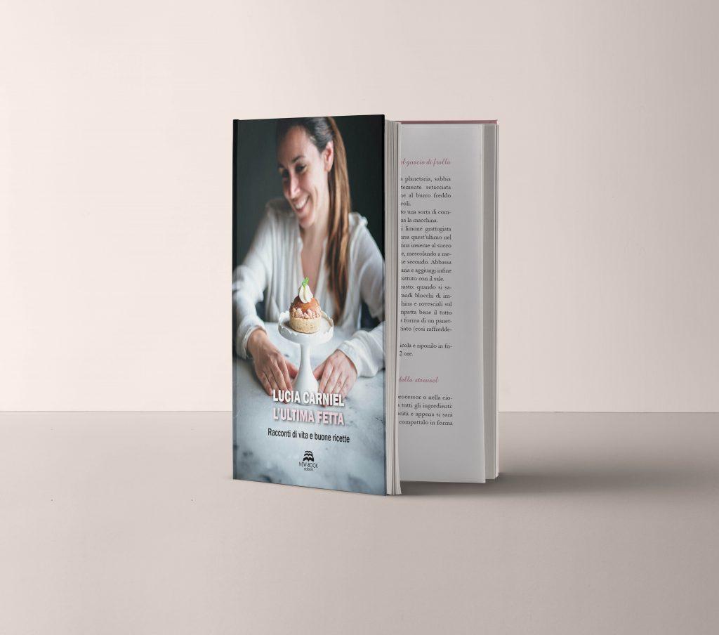 L'Ultima Fetta Libro di racconti e ricette New Book Editore