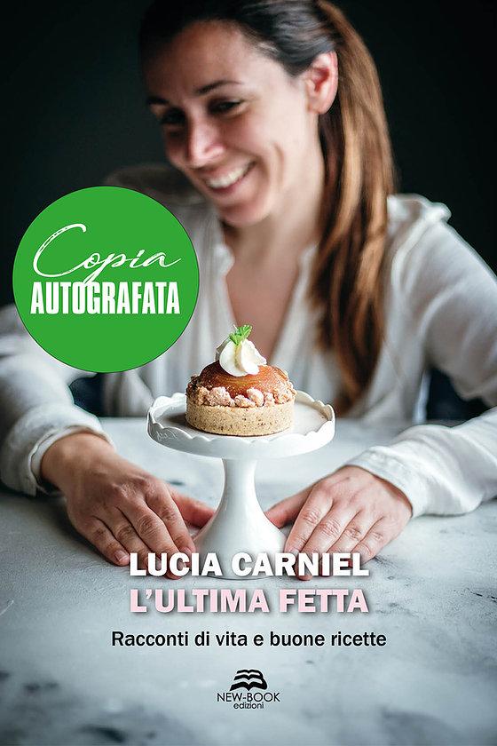 Lucia Carniel L'Ultima Fetta